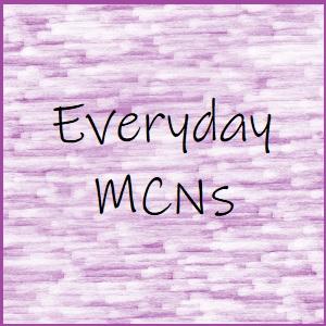 Everyday MCNs